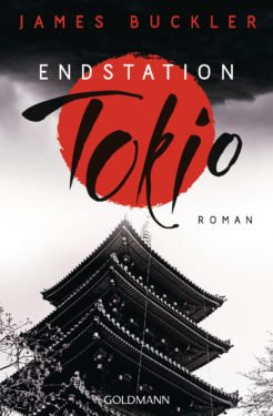Endstation Tokio von James Buckler