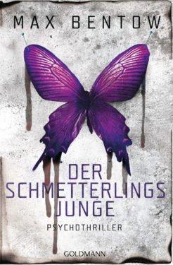 Der Schmetterlingsjunge von Max Bentow