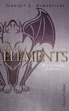 dark_elements_bittersüße_tränen_jennifer_L_armentrout