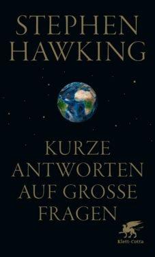 kurze_antworten_auf_grosse_fragen_stephen_hawking