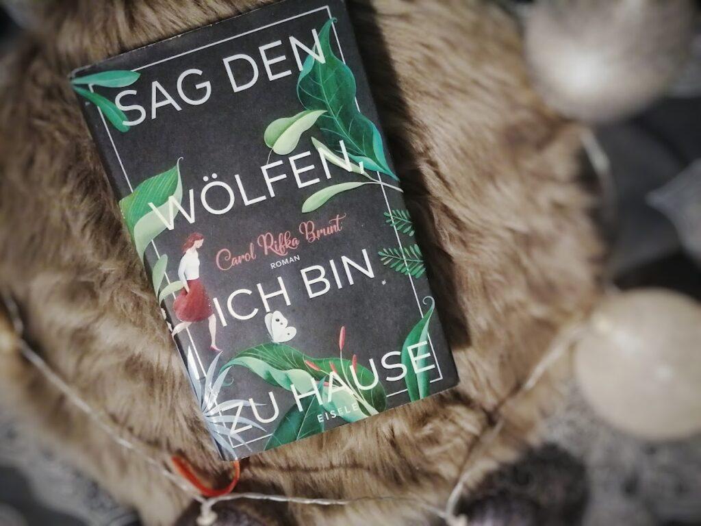 sag_den_wölfen_ich_bin_zu_hause_Carol_rifka_brunt