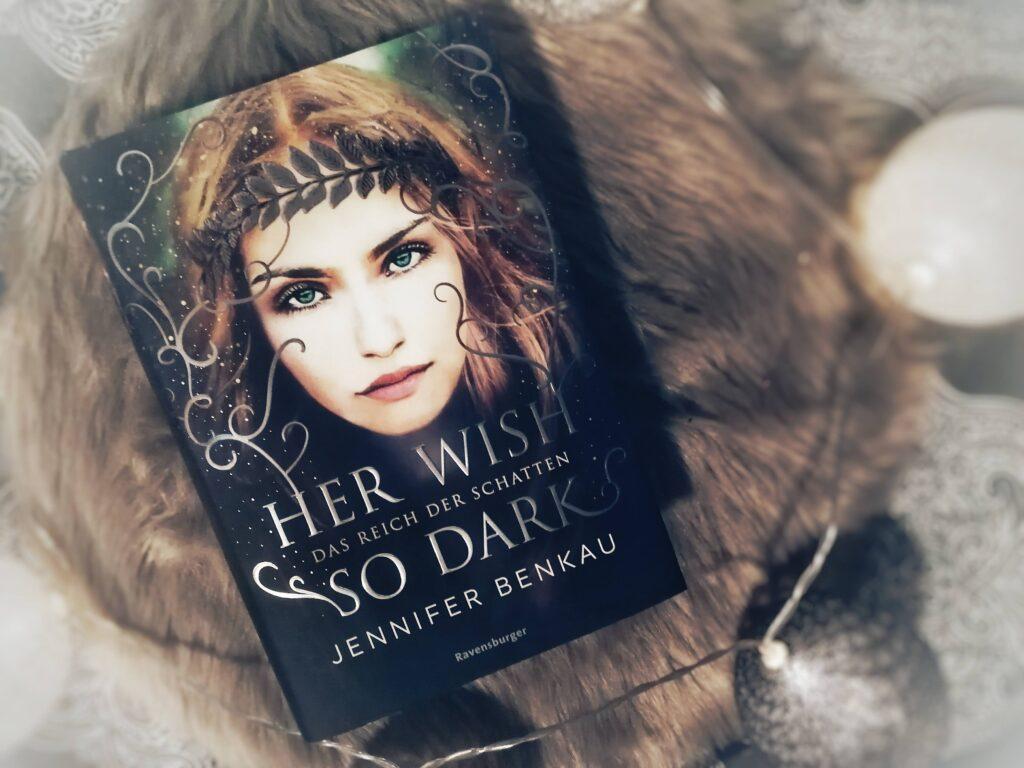 Her_wish_so_dark_jennifer_benkau